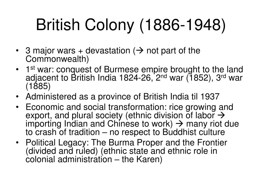 British Colony (1886-1948)