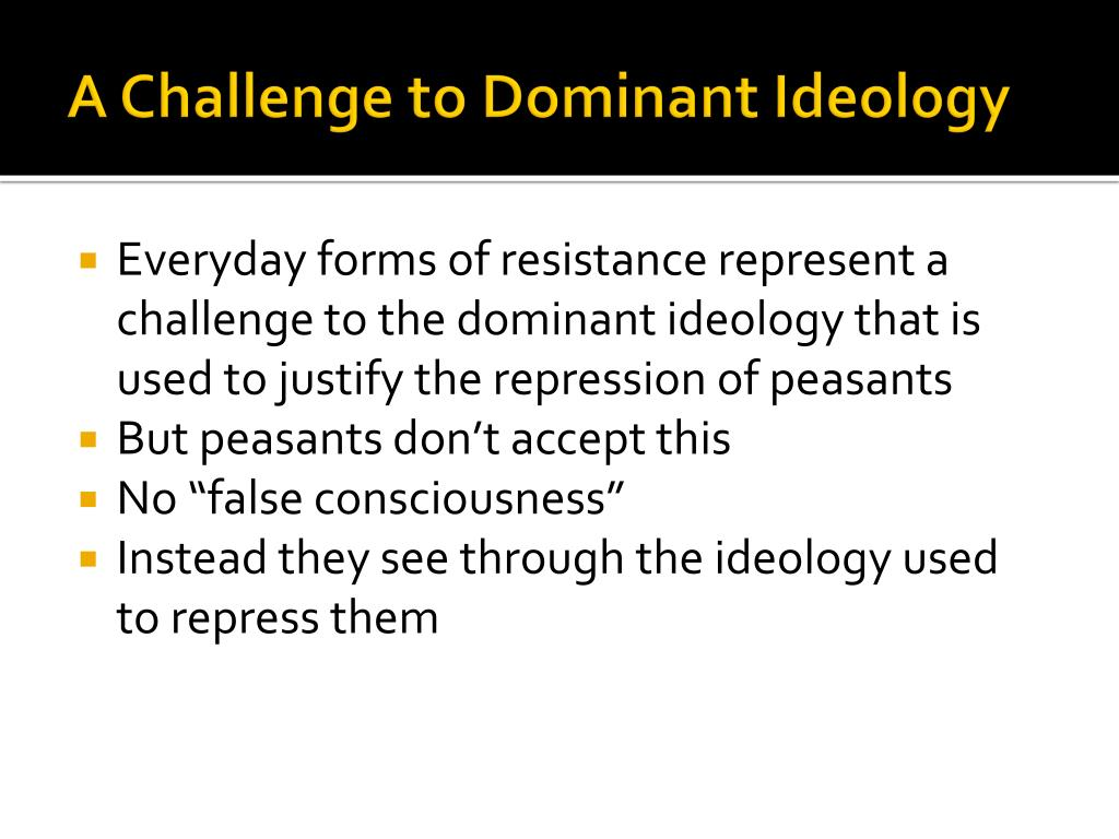 A Challenge to Dominant Ideology