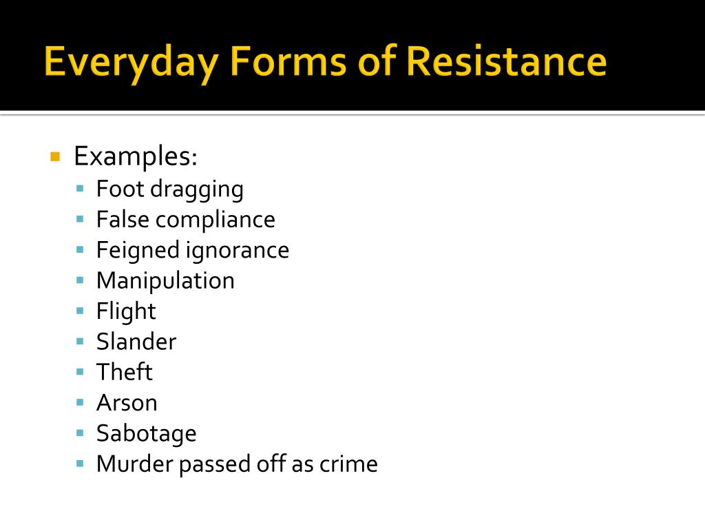 Everyday Forms of Resistance