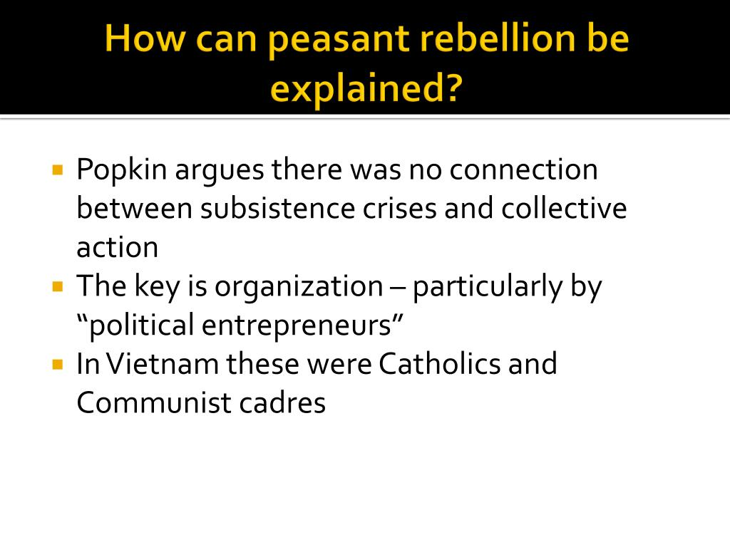 How can peasant rebellion be explained?
