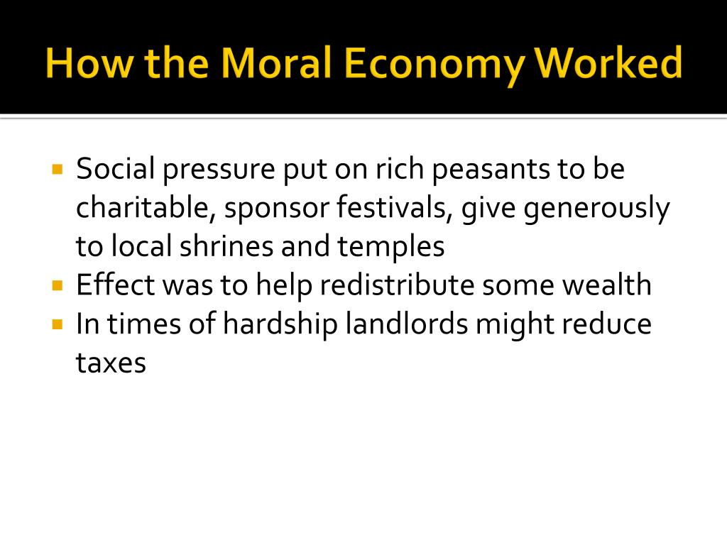 How the Moral Economy Worked