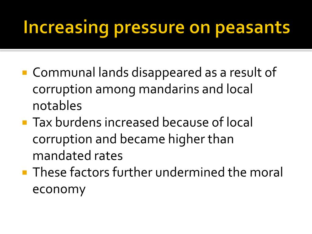 Increasing pressure on peasants