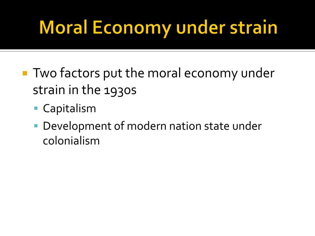Moral Economy under strain