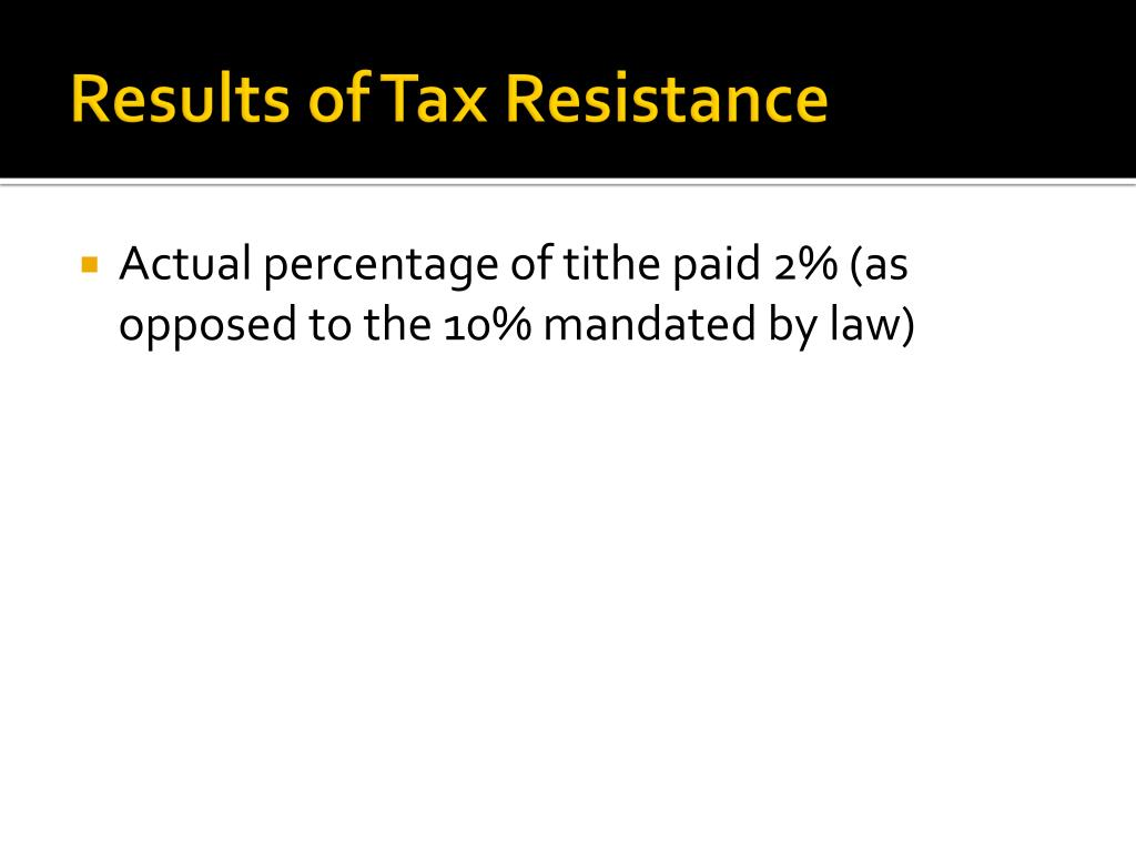 Results of Tax Resistance