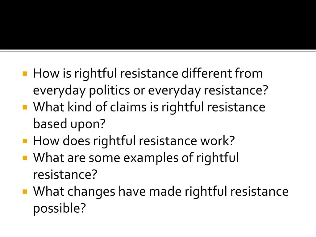How is rightful resistance different from everyday politics or everyday resistance?