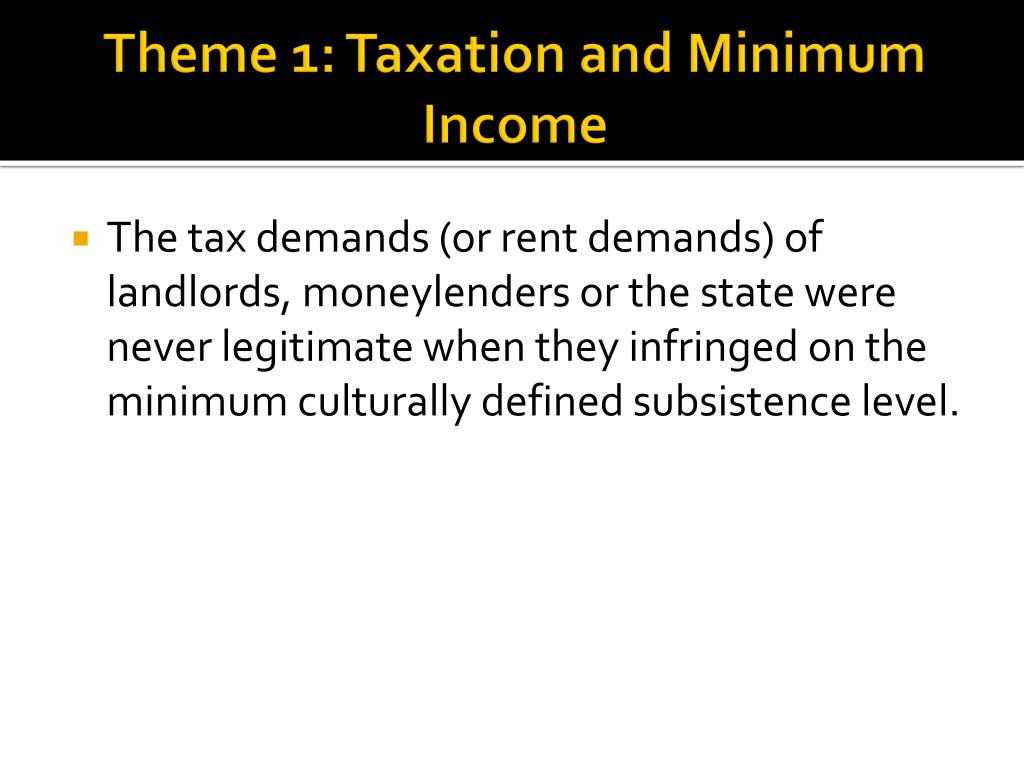 Theme 1: Taxation and Minimum Income