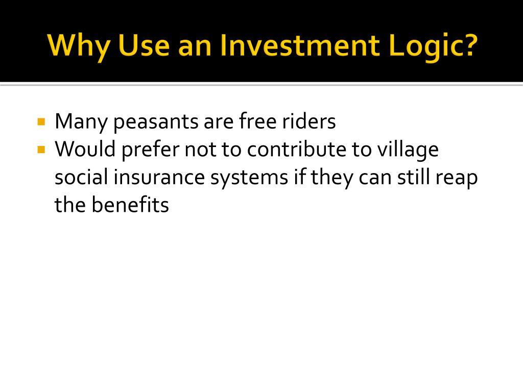 Why Use an Investment Logic?