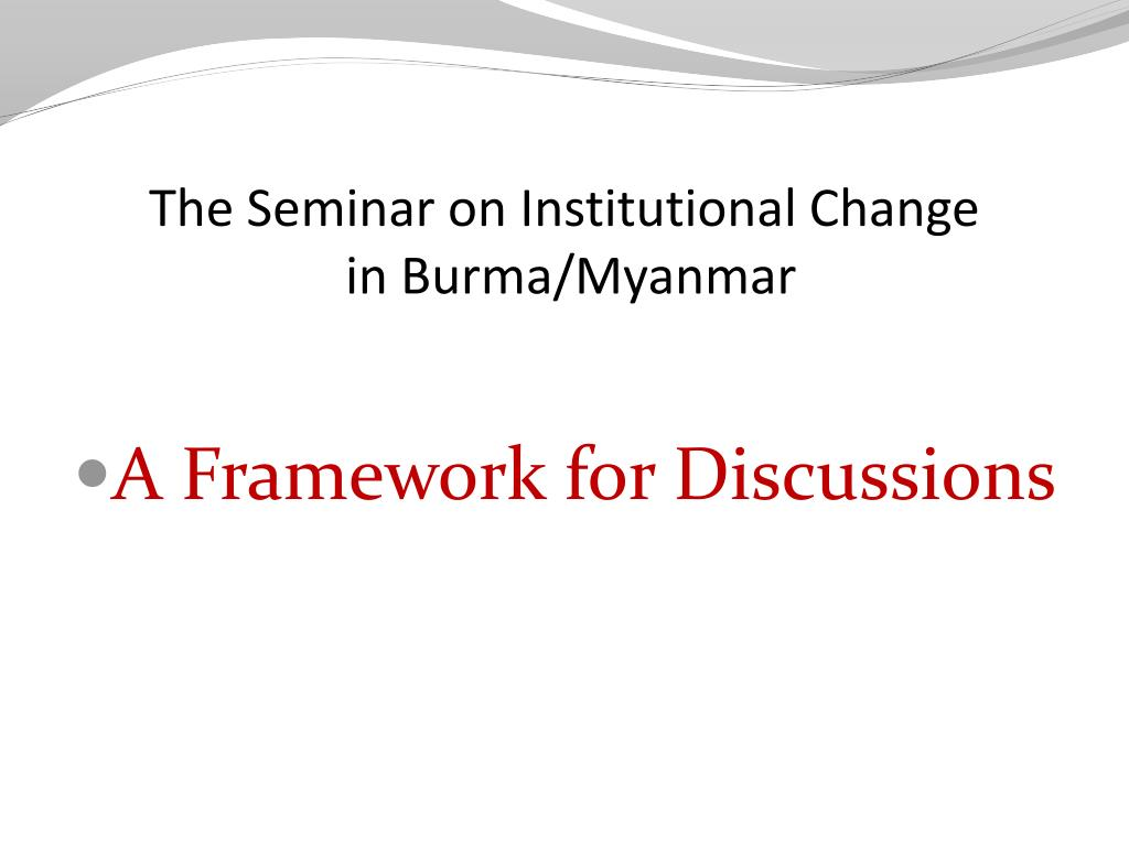 The Seminar on Institutional Change