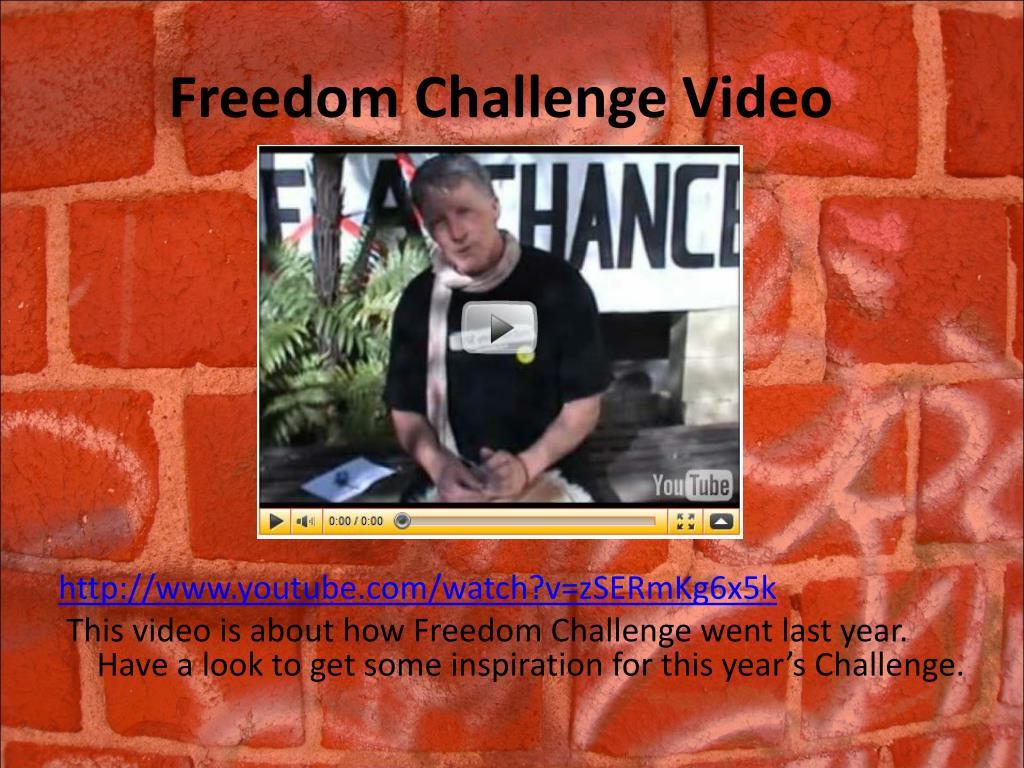 Freedom Challenge Video