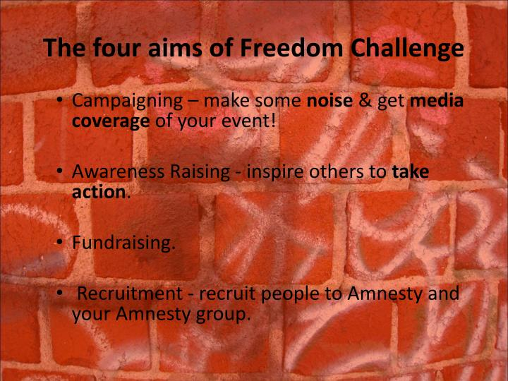 The four aims of freedom challenge l.jpg