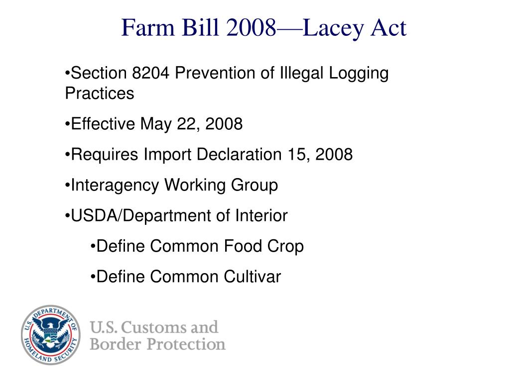 Farm Bill 2008—Lacey Act