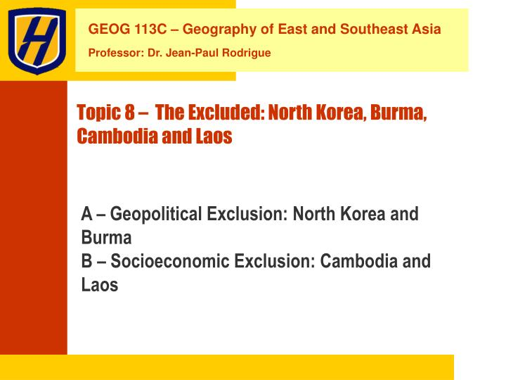 Topic 8 the excluded north korea burma cambodia and laos