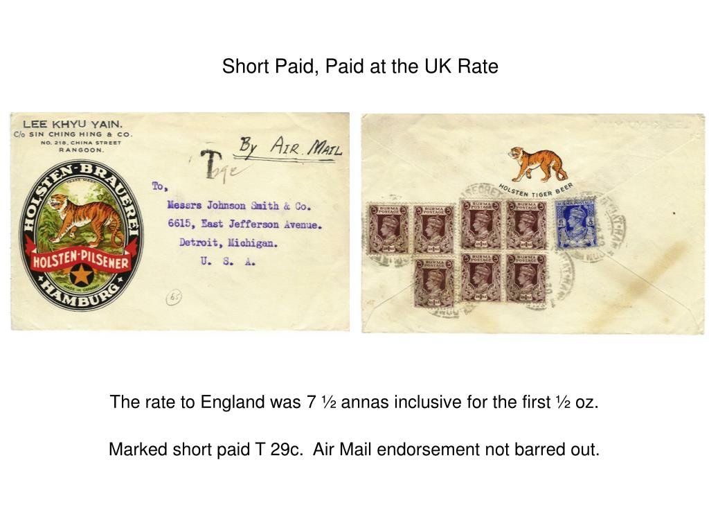 Short Paid, Paid at the UK Rate