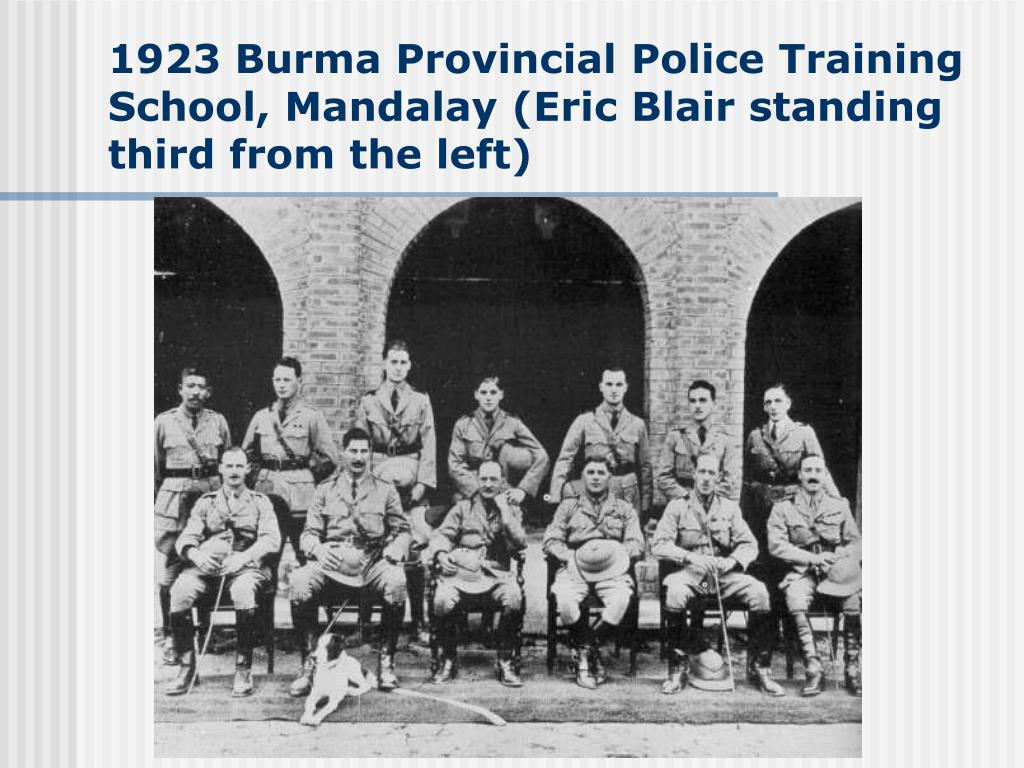1923 Burma Provincial Police Training School, Mandalay (Eric Blair standing third from the left)
