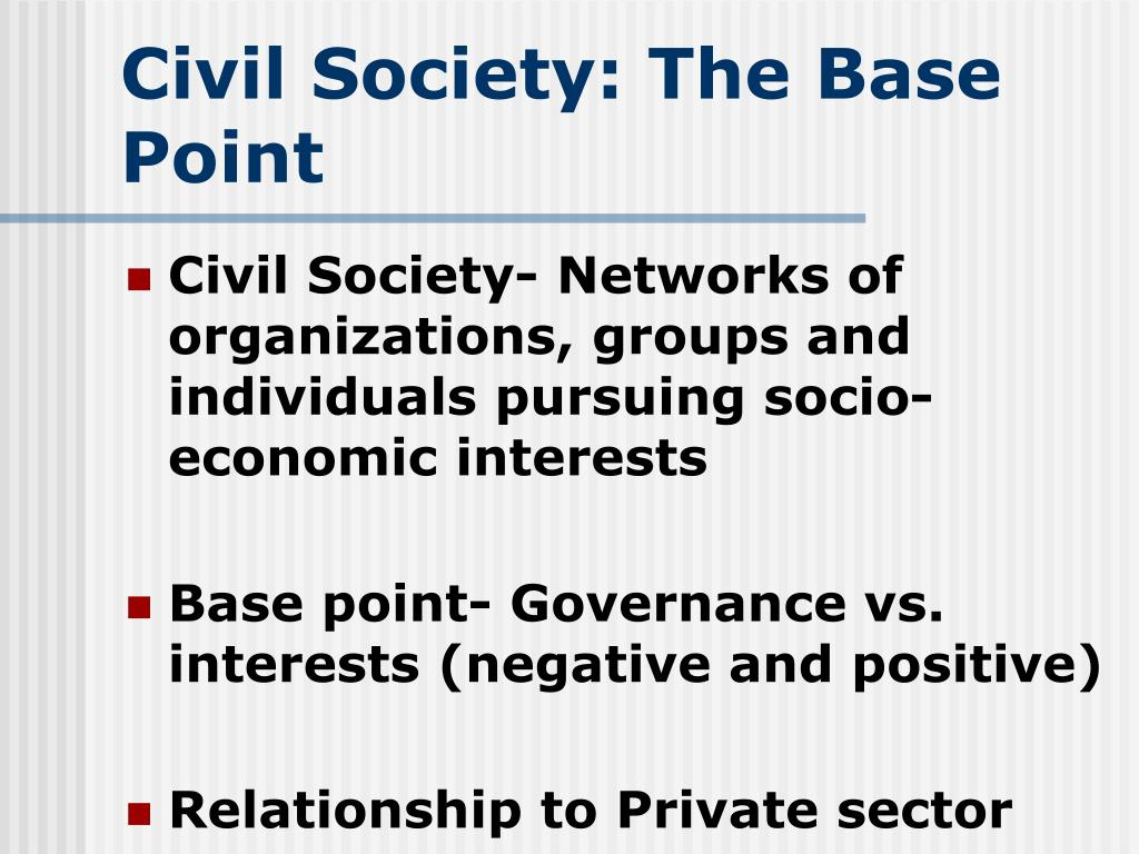 Civil Society: The Base Point