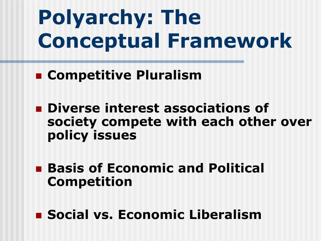 Polyarchy: The Conceptual Framework