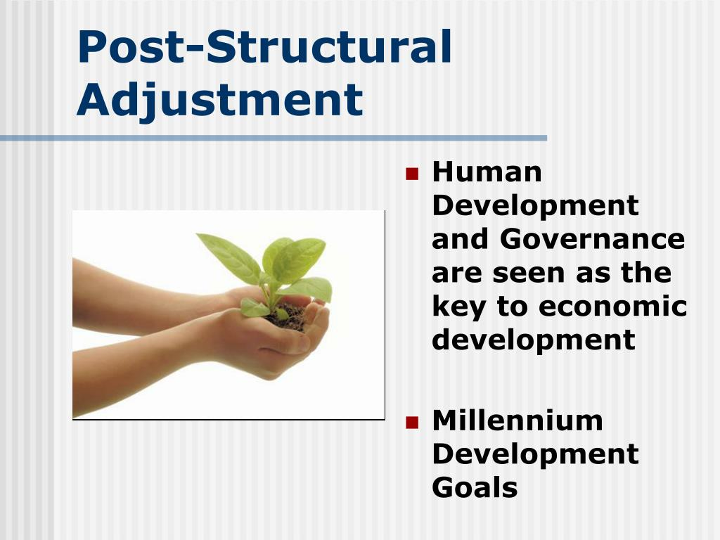 Post-Structural Adjustment