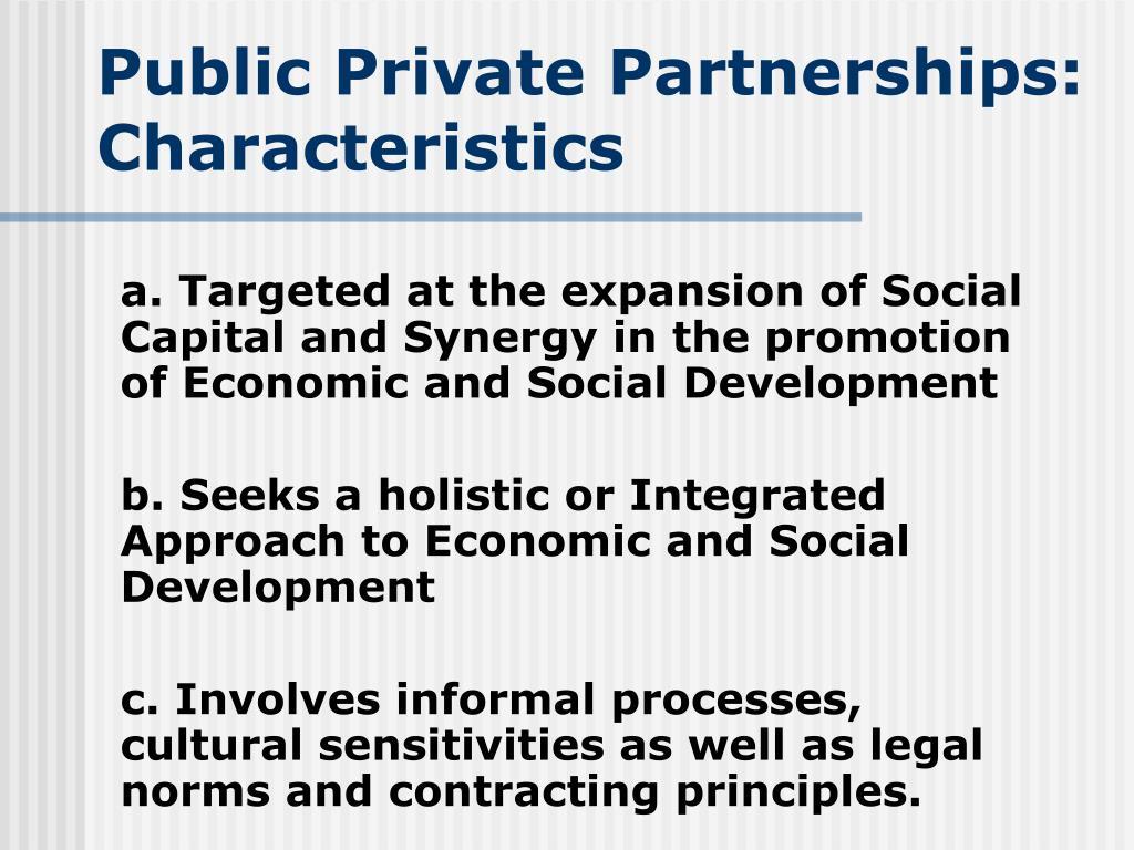 Public Private Partnerships: Characteristics