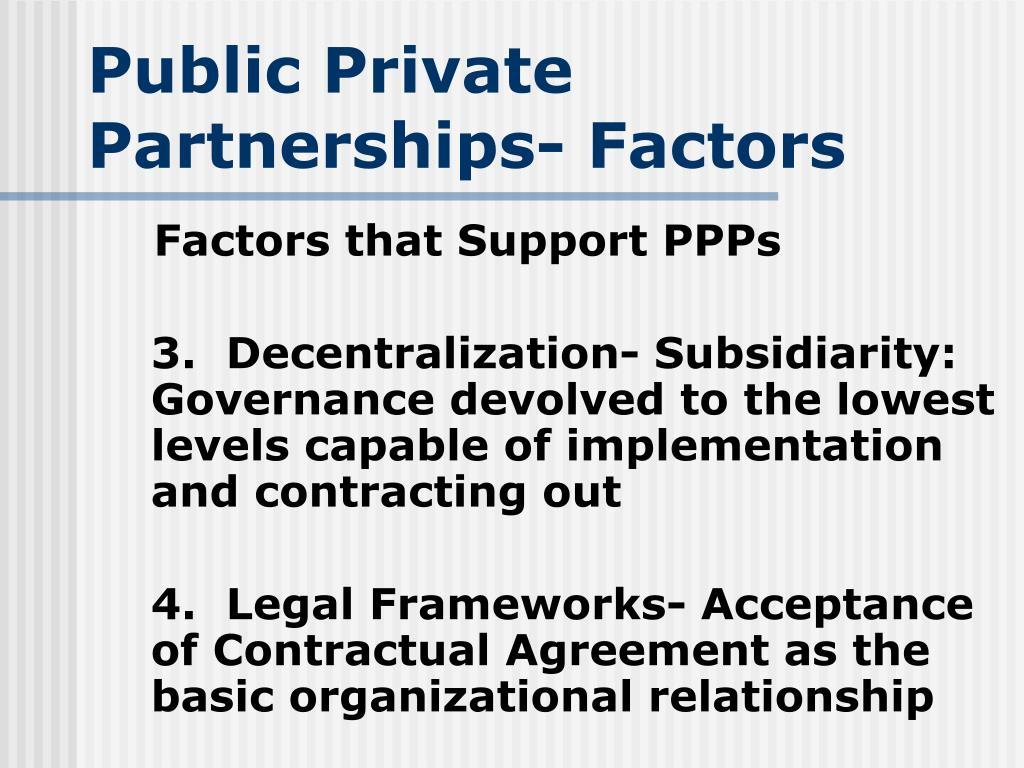 Public Private Partnerships- Factors