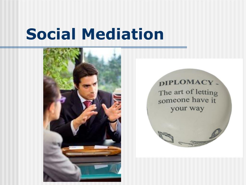 Social Mediation