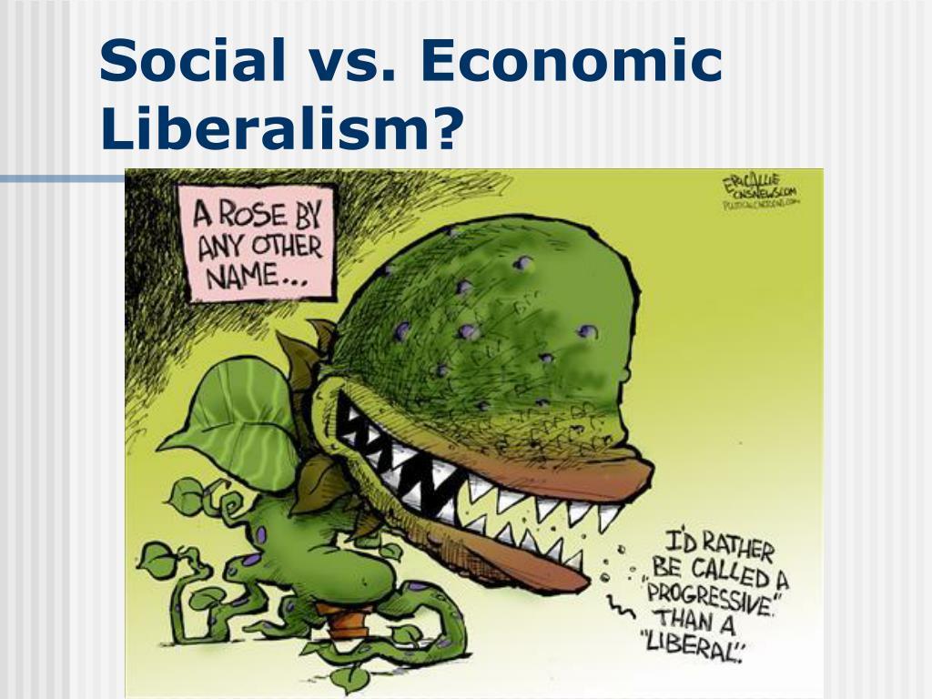 Social vs. Economic Liberalism?