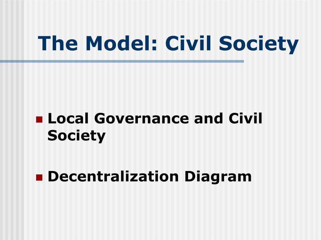 The Model: Civil Society