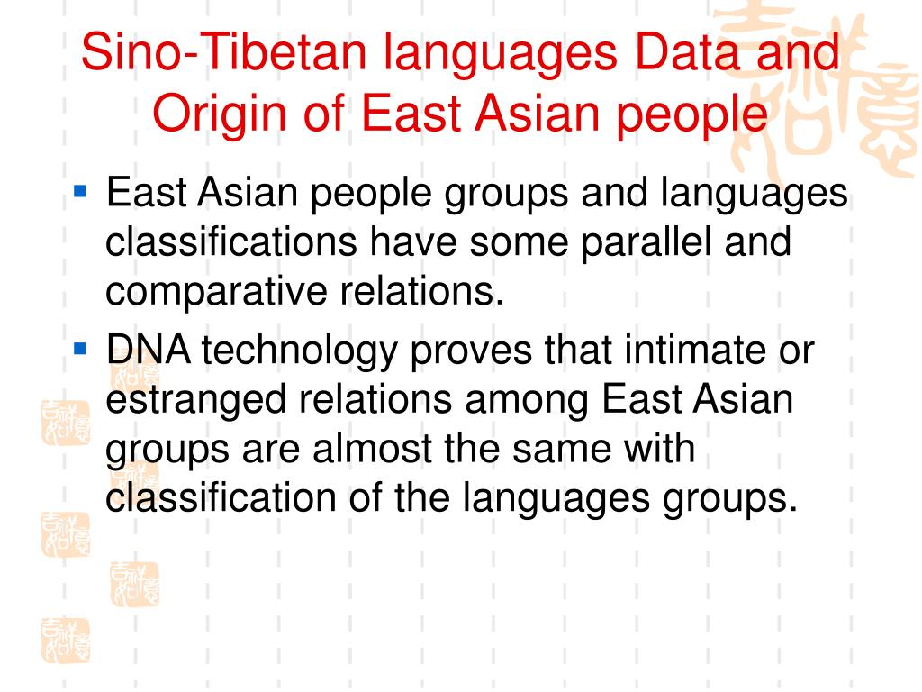 Sino-Tibetan languages Data and Origin of East Asian people