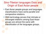 sino tibetan languages data and origin of east asian people