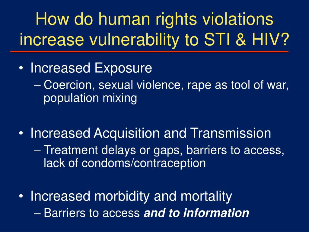How do human rights violations increase vulnerability to STI & HIV?