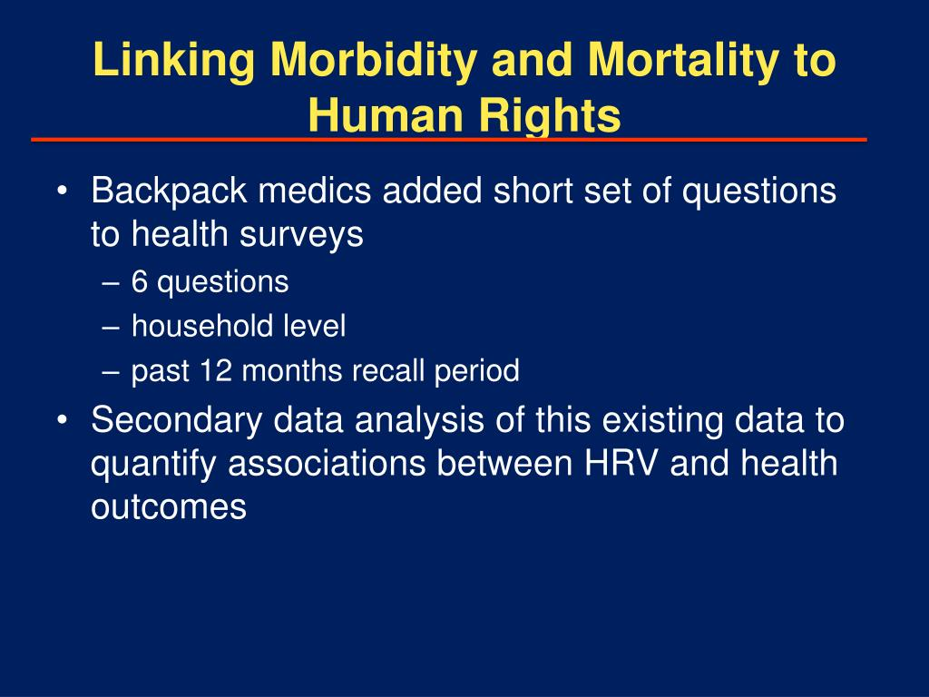 Linking Morbidity and Mortality to Human Rights