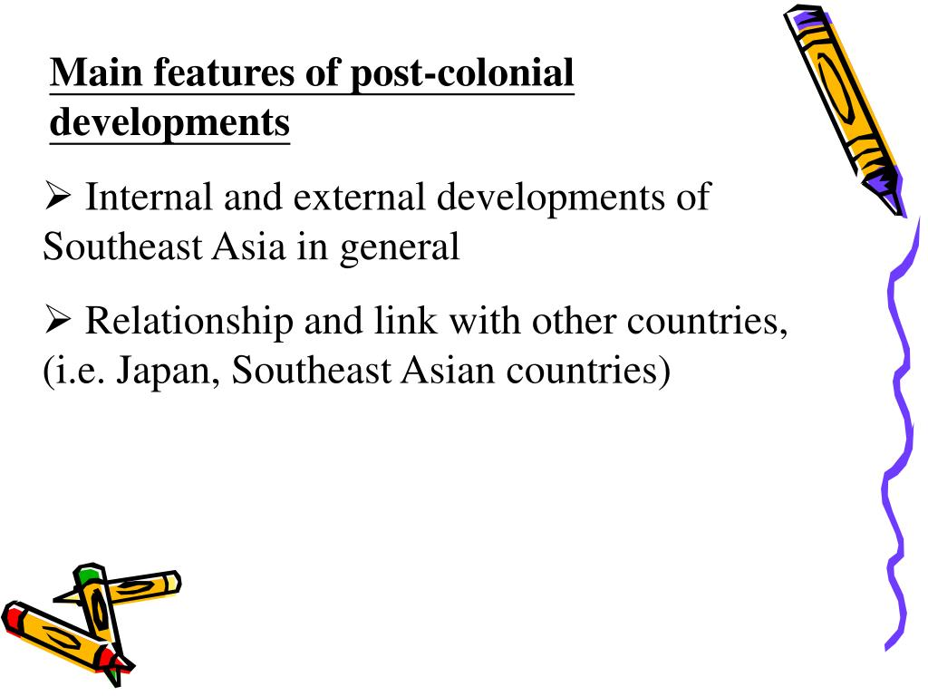 Main features of post-colonial developments
