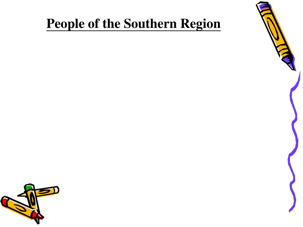 People of the Southern Region