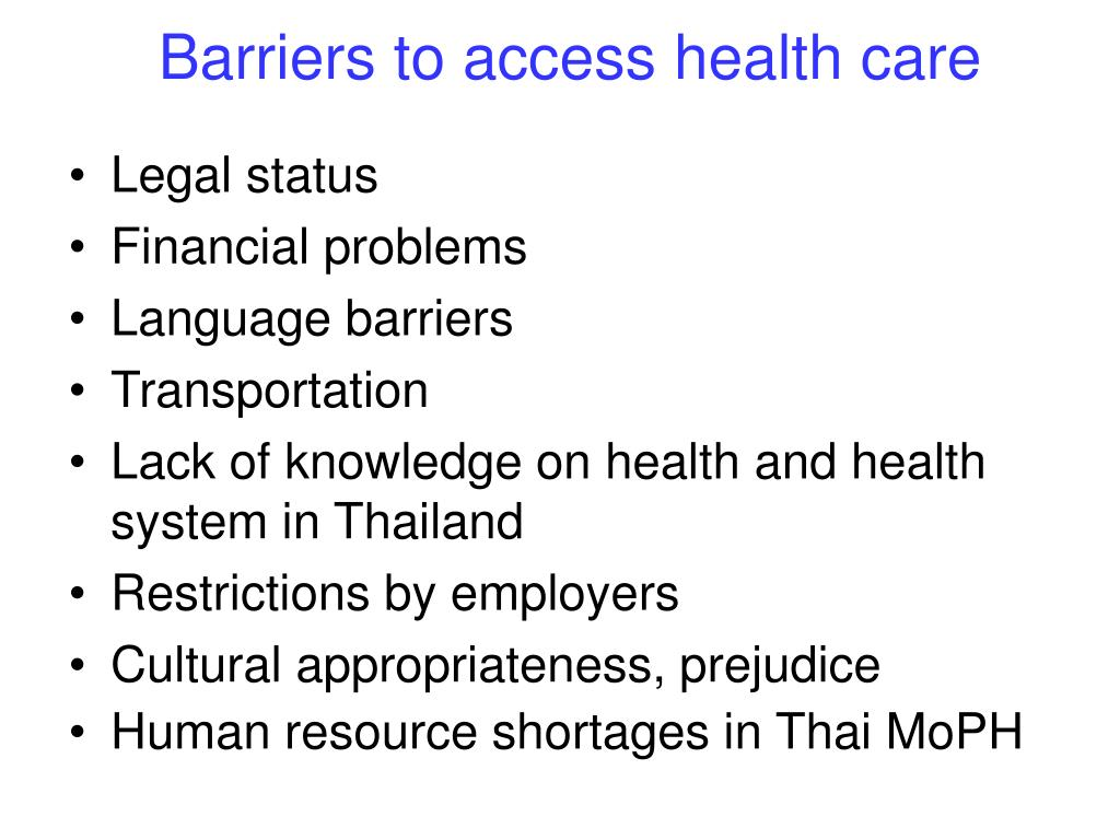 Barriers to access health care