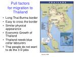 pull factors for migration to thailand