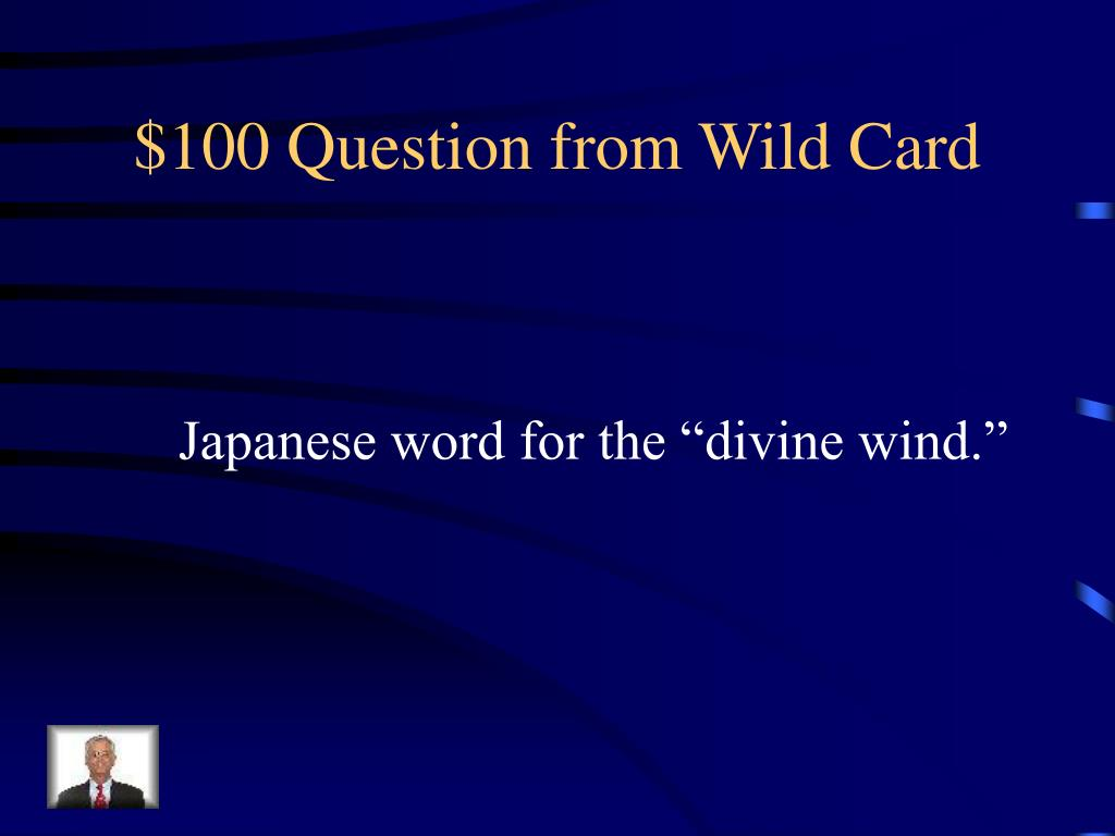 $100 Question from Wild Card