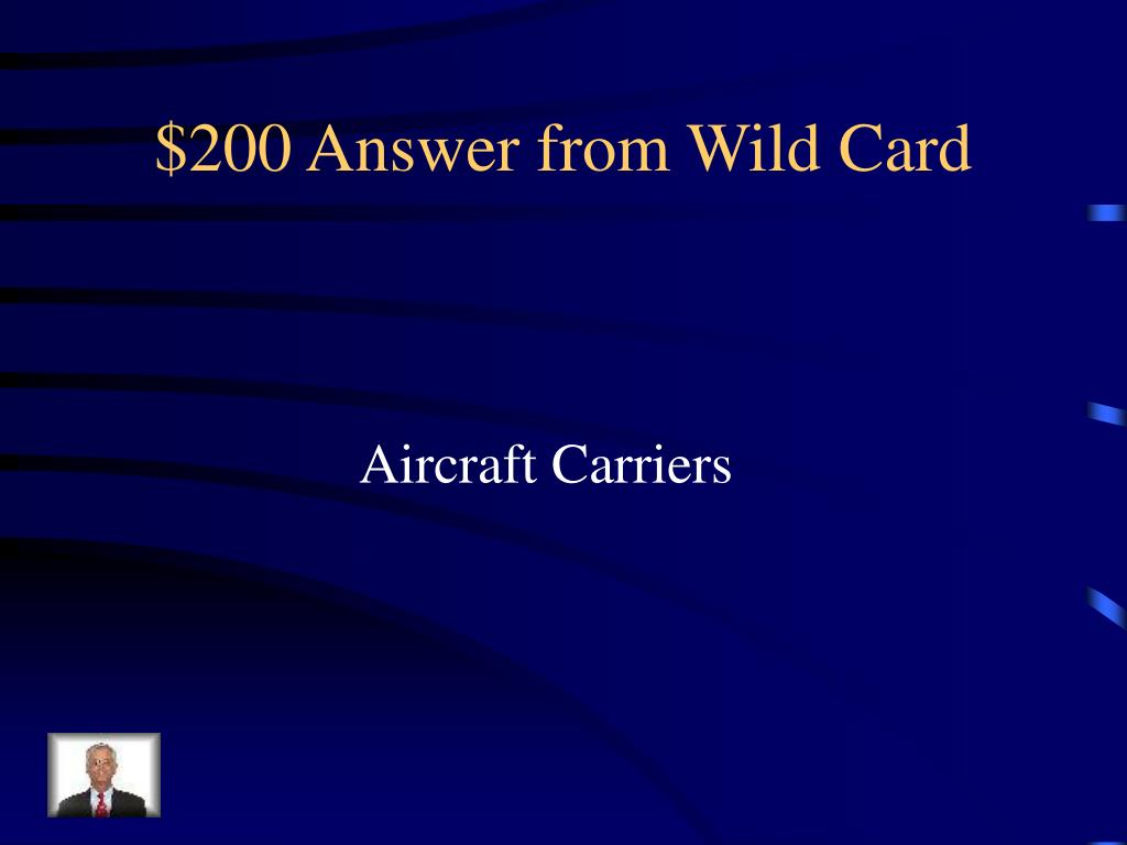 $200 Answer from Wild Card