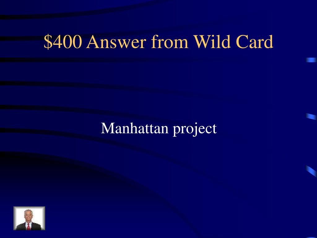 $400 Answer from Wild Card