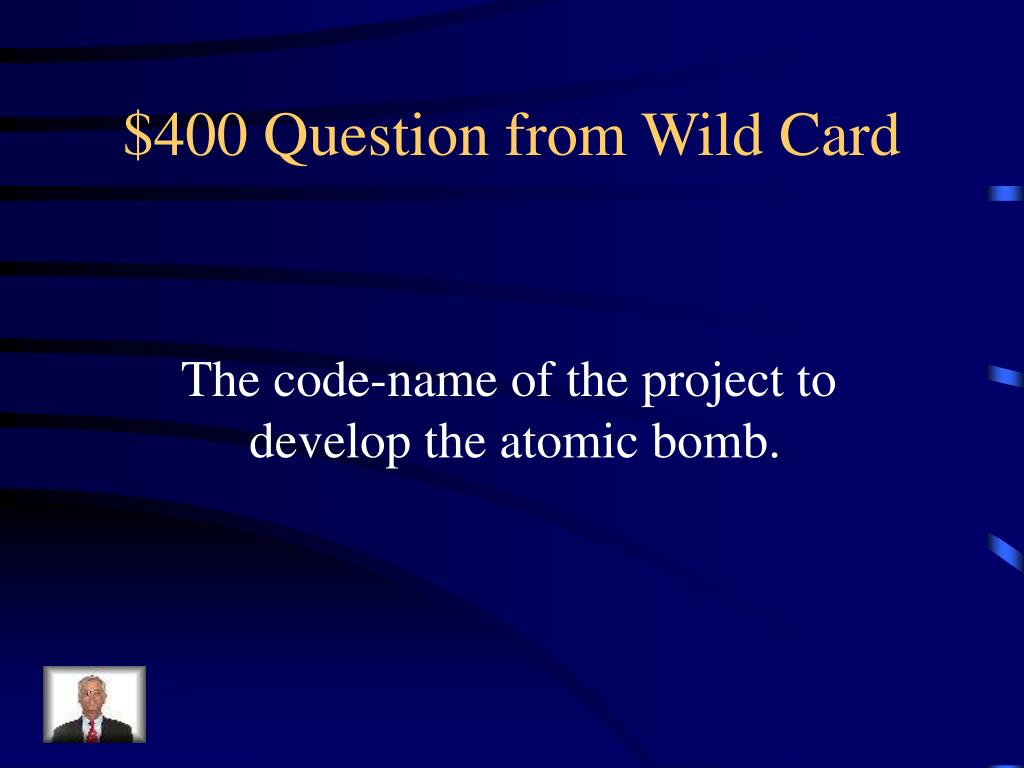 $400 Question from Wild Card