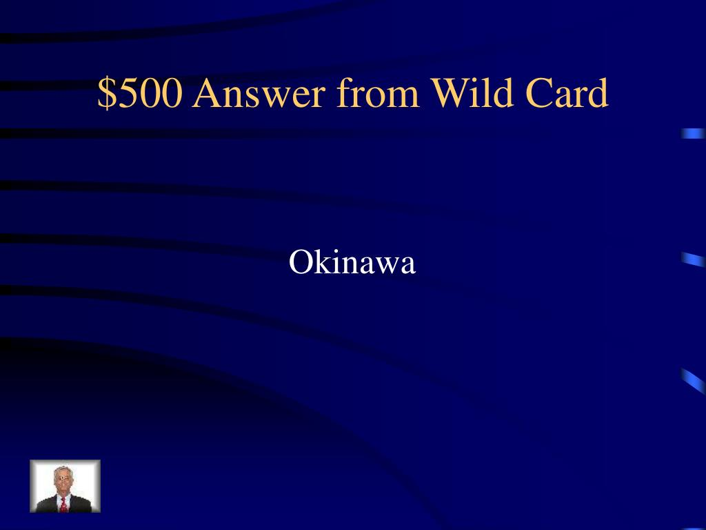 $500 Answer from Wild Card