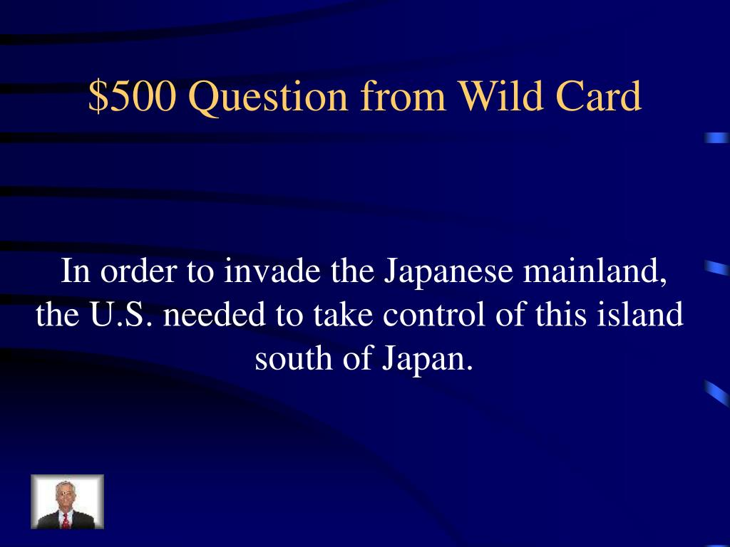 $500 Question from Wild Card