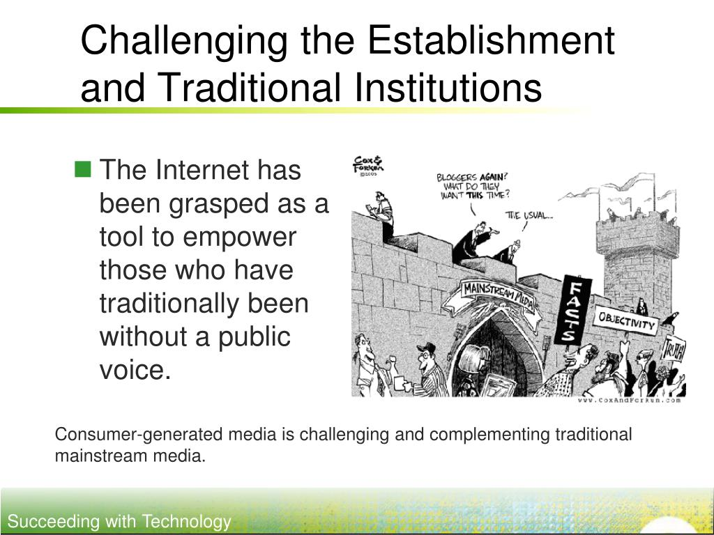 Challenging the Establishment and Traditional Institutions