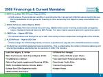 2008 financings current mandates5