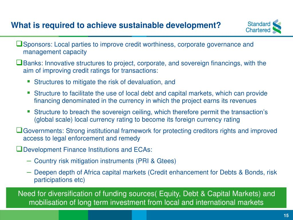 What is required to achieve sustainable development?