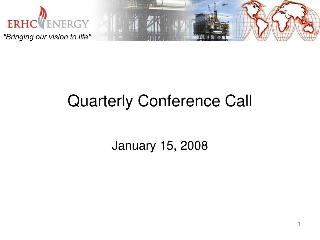 Quarterly Conference Call