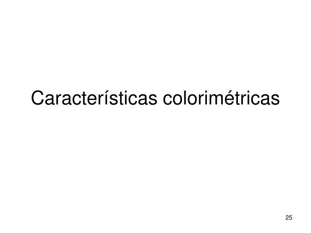 Características colorimétricas