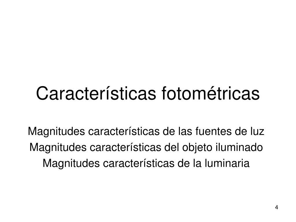 Características fotométricas