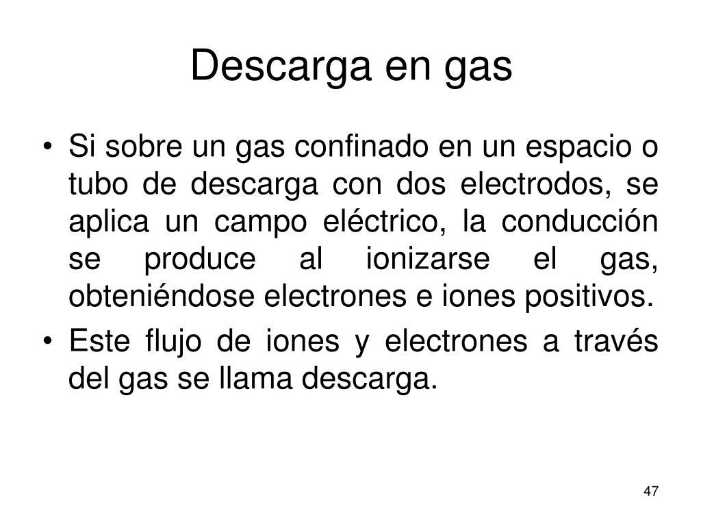 Descarga en gas
