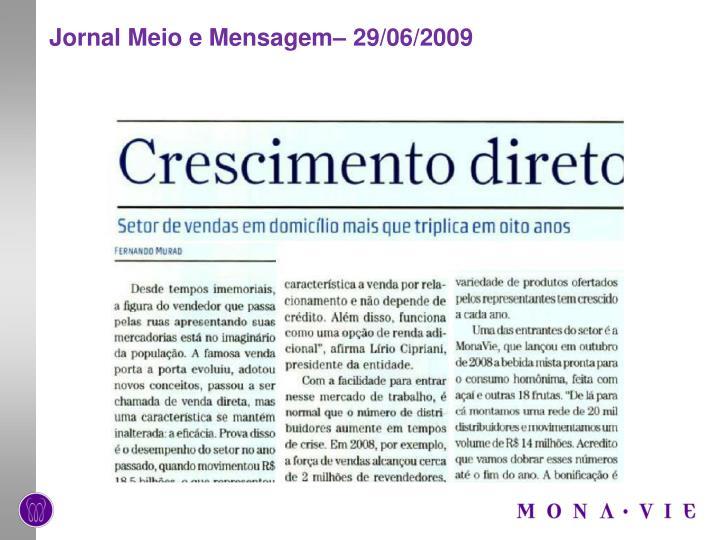 Jornal Meio e Mensagem– 29/06/2009