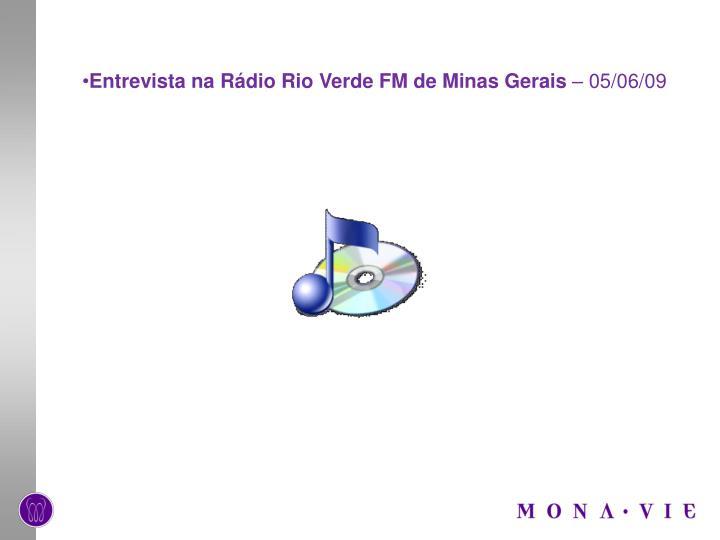 Entrevista na Rádio Rio Verde FM de Minas Gerais