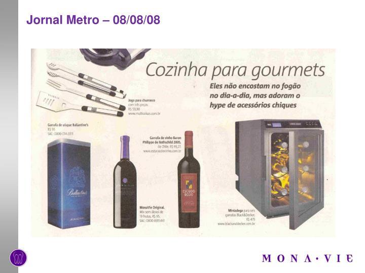 Jornal Metro – 08/08/08
